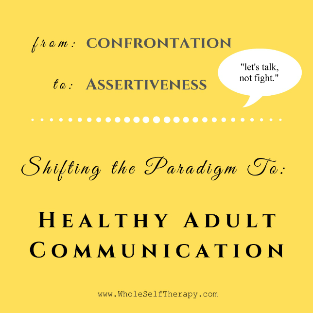 Healthy Adult Communication